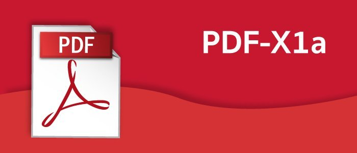 PDF-X1a: The right format for printing